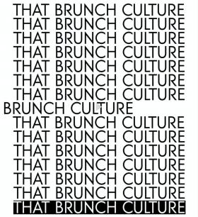 That brunch culture